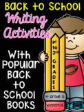 Writing Activities with Back to School Books  for 1st-2nd grades