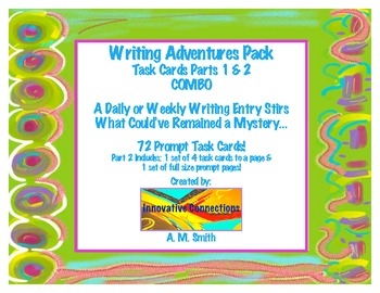 Writing Adventures Pack: Parts 1 and 2 with 2 Response Sheets