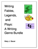 Writing Fables, Legends, and Plays Bundle