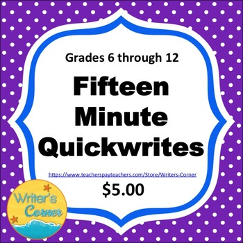 Writing Fluency: 15 Minute Quickwrites