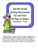 Writing Mini-Lessons for the first 15 Days of School:  Min