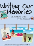 Writing Our Memories: A Memoir Unit