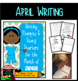 Writing Prompts and Story Starters for the Month of April