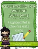 Writing Realistic Fiction: From Scenes to Series Supports