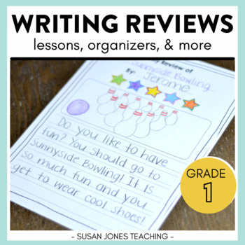 Writing Reviews (An Opinion Writing Unit for Primary Grades)