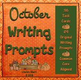 Writing Task Cards: October (Grades 7, 8, 9, 10)