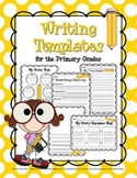 Writing Templates for the Primary Grades: Prewriting, Draf
