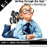 Writing Through the Year Unit 3  {Aligned with Common Core}