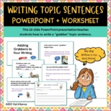 Writing Topic Sentences Interactive PowerPoint + Worksheet