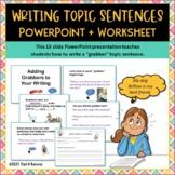 Writing Topic Sentences Interactive PowerPoint + Worksheet