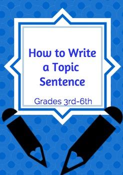 Writing a Topic Sentence