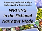 ELA WRITING Narrative Mode Fictional Narrative State Writi