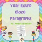 Year Round Cloze Paragraphs {Print and Go}