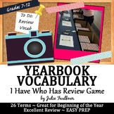 Yearbook (Journalism) Vocabulary Terms Game I have Who Has