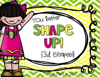 You Better Shape Up {3D Shapes}
