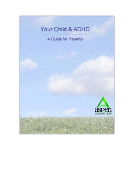 Your Child and ADHD- A Guide for Parents