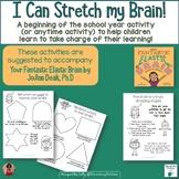 I Can Stretch My Brain!