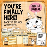 You're Finally Here First Day of School Activities, Printa