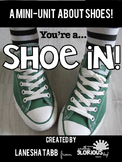 You're a SHOE In...a mini unit on SHOES!