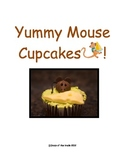 Yummy Mouse Cupcake Activity! to compliment any mouse unit