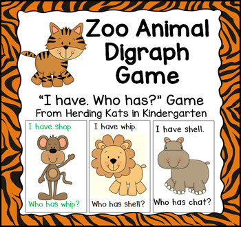 Zoo Animal I have...Who has..?  Word Game with Digraphs