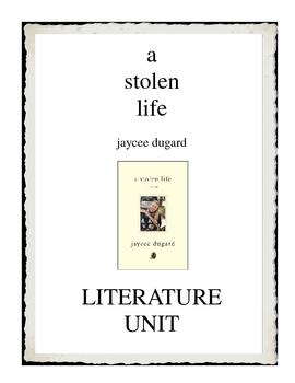 a stolen life by Jaycee Dugard Literature Unit