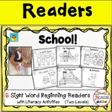 School! Beginning Readers for Guided Reading {CCSS}