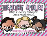 healthy smiles {math & literacy centers for dental health month!}