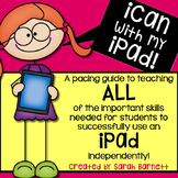 iCan with my iPad - A Pacing Guide to Teaching iPad Skills!
