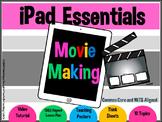 iPad Essentials- Movie Making