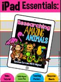 iPad Essentials- Researching Amazing Animals