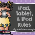 iPod/Tablet/iPod Rules for the Classroom
