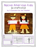 native american kids {a craftivity}