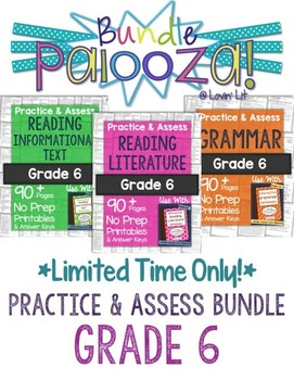 https://www.teacherspayteachers.com/Product/Practice-Assess-Bundle-for-Grade-6-ELA-Bundle-Palooza-Lovin-Lit-1840921