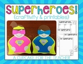Superheroes! {Craftivity & Printables}