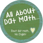 All About Dat Math