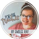 Emilee Ray - For The Teacher