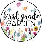 First Grade Garden