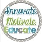 Innovate Motivate Educate