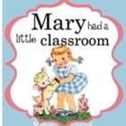 Mary had a little classroom