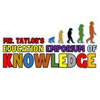 MR TAYLOR'S SCIENCE EMPORIUM OF KNOWLEDGE