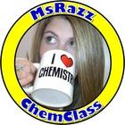 MsRazz ChemClass