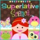 Superlative Science