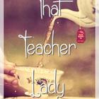 That Teacher Lady